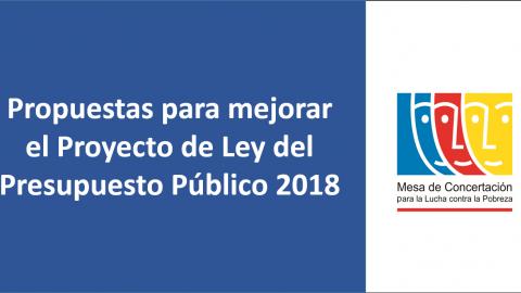 Propuestas para mejorar el Proyecto de Ley del Presupuesto Público 2018