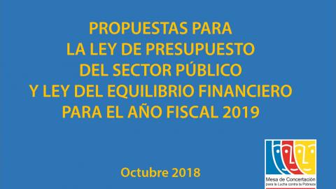 PROPUESTAS PARA MEJORAR EL PROYECTO DE LEY DE PRESUPUESTO DEL SECTOR PÚBLICO Y LEY DE EQUILIBRIO FINANCIERO PARA EL AÑO FISCAL 2019