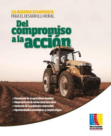 Del compromiso a la acción: La agenda económica para el desarrollo rural
