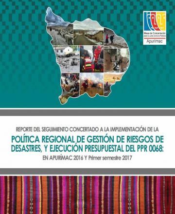 Seguimiento concertado a la implementación de política regional de gestión de riesgos de desastres y ejecución presupuestal del programa presupuestal 068