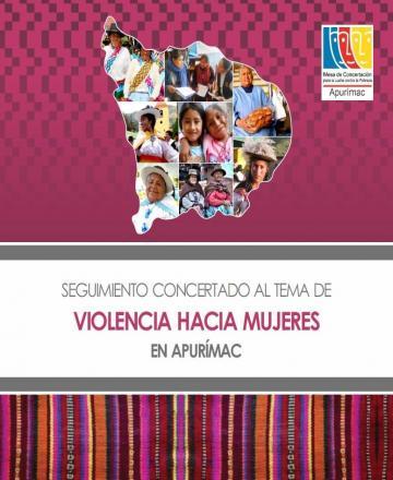 Reporte seguimiento concertado al tema de violencia hacia la mujer en Apurímac