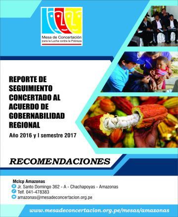 Reporte de seguimiento concertado al Acuerdo de Gobernabilidad de Amazonas  2015-2018 (Año 2016 y I Semestre 2017)