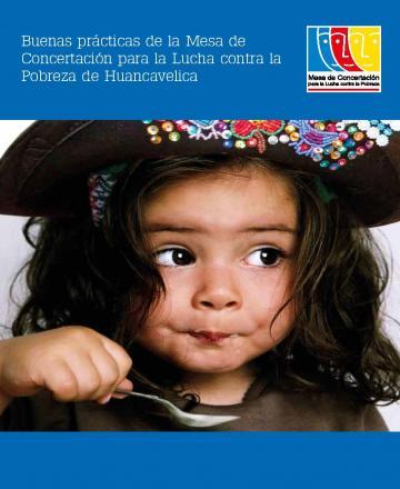 Buenas prácticas de la Mesa de Concertación para la Lucha contra la Pobreza de Huancavelica